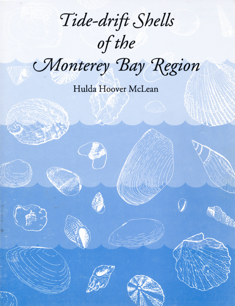Front cover of Tide-drift Shells of the Monterey Bay Region