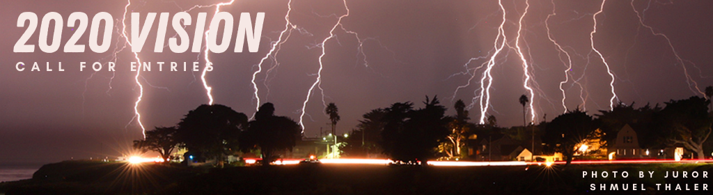 Photo of lightning over a purple sky over Santa Cruz that reads 2020 Vision Call for Entries, Photo by Juror Shmuel Thaler